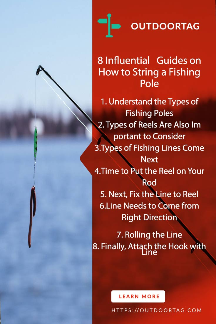 How to String a Fishing Pole