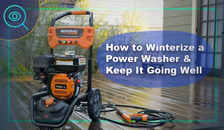 How to Winterize a Power Washer