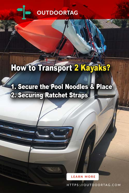 Everything About How to Transport 2 Kayaks