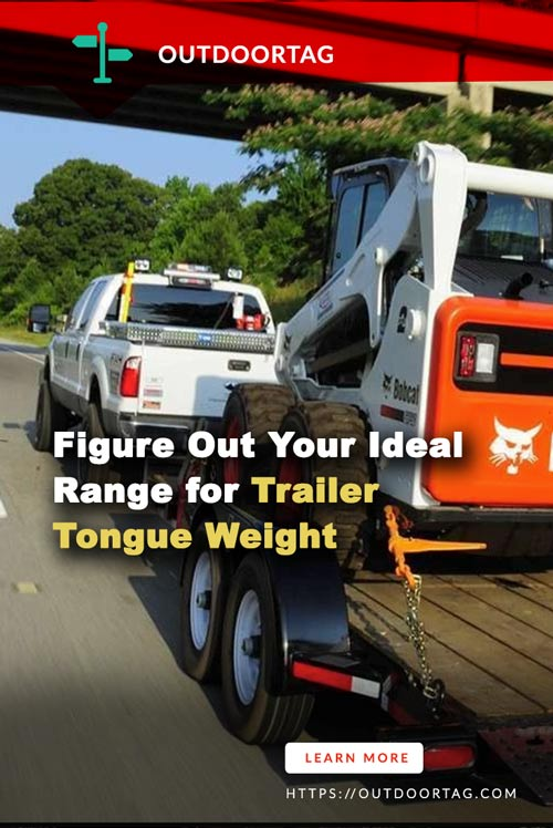 Figure Out Your Ideal Range for Trailer Tongue Weight.