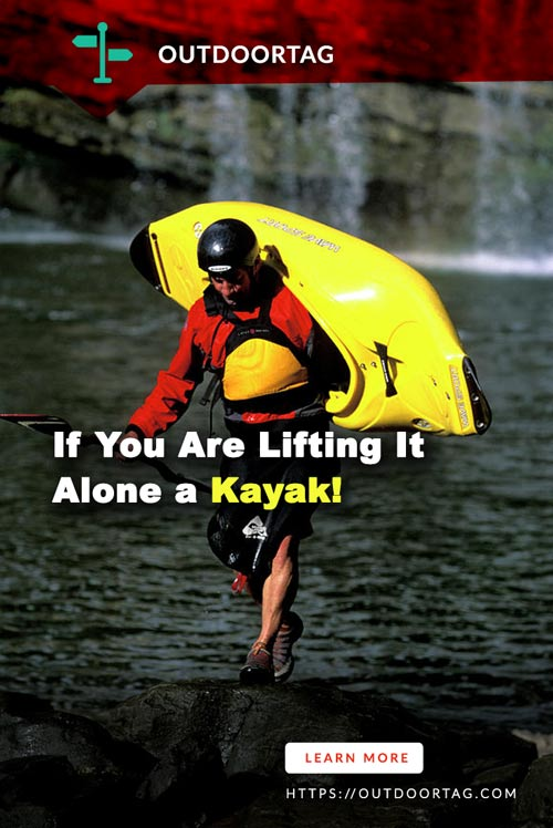If You Are Lifting It Alone a Kayak