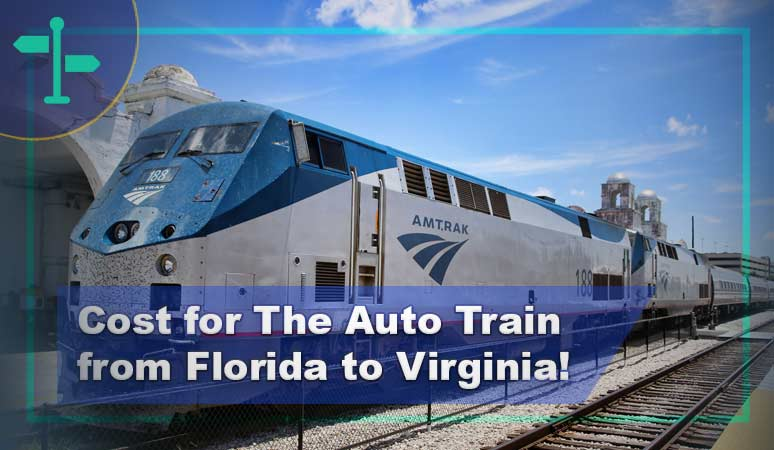 How Much Does It Cost for The Auto Train from Florida to ...