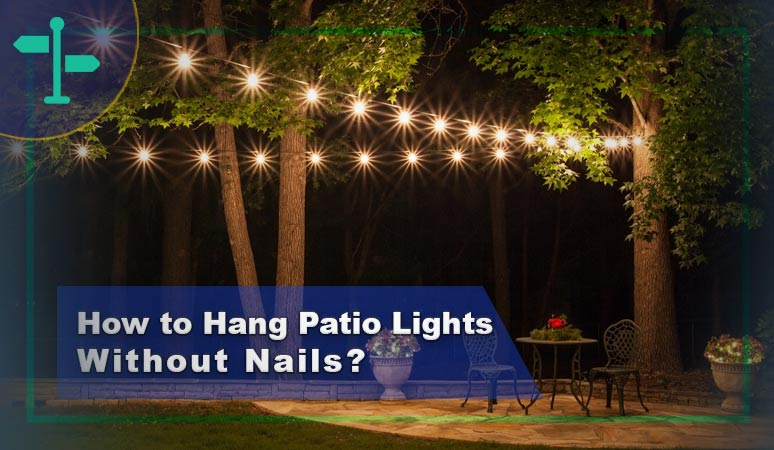 How to Hang Patio Lights Without Nails