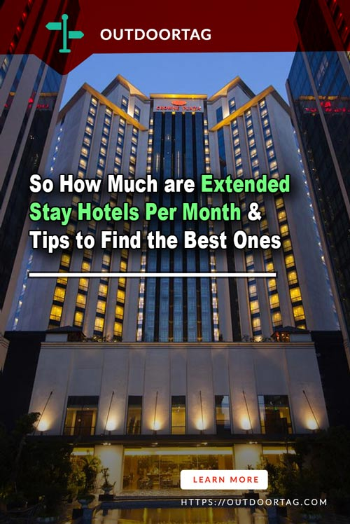 So How Much are Extended Stay Hotels Per Month & Tips to Find the Best Ones