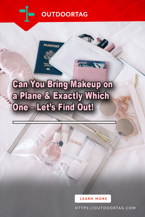 Can You Bring Makeup on a Plane & Exactly Which One – Let's Find Out