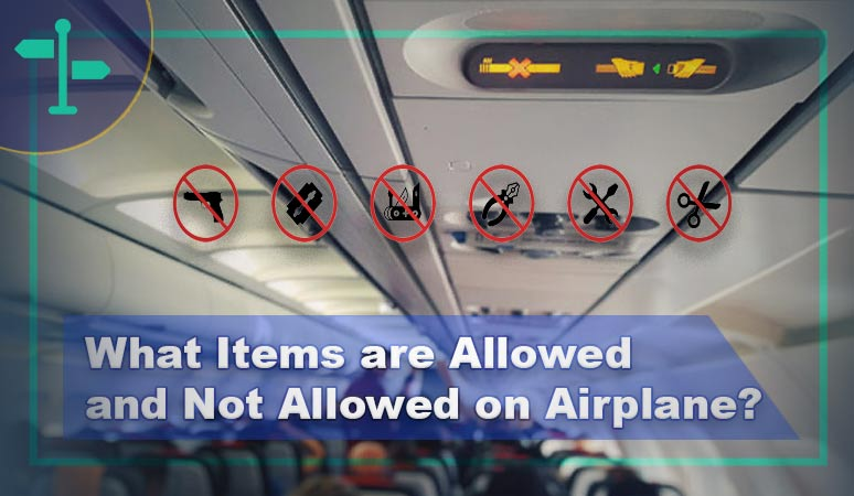 What Items are Allowed and Not Allowed on Airplane?