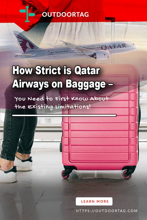 Know How Strict is Qatar Airways on Baggage? 1