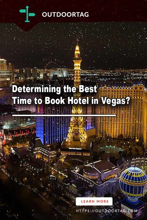 Determining the Best Time to Book Hotel in Vegas?