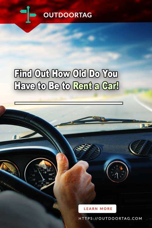 Find Out How Old Do You Have to Be to Rent a Car