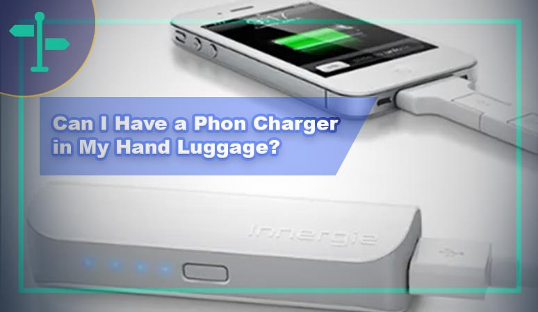 Can I Have a Phone Charger in My Hand Luggage