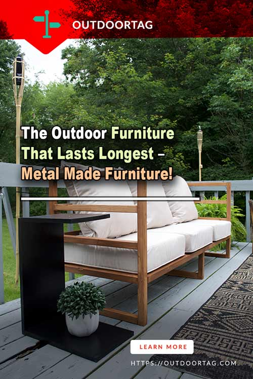 The Outdoor Furniture That Lasts Longest – Metal Made Furniture!