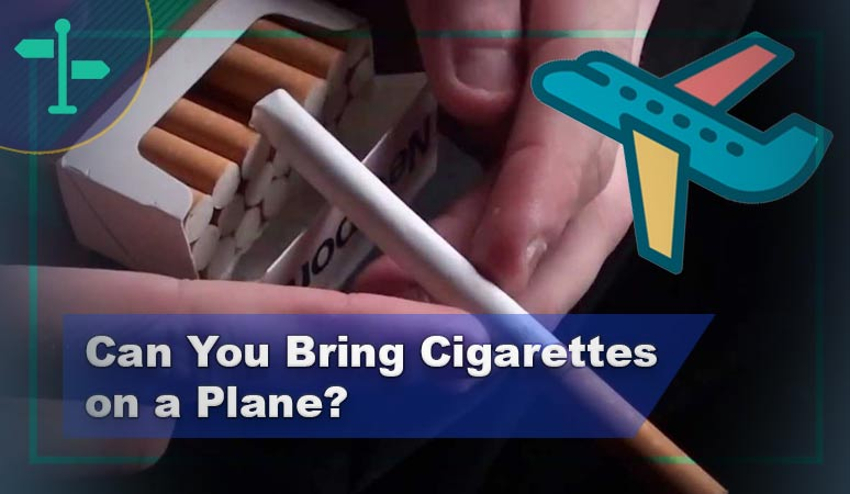Can You Bring Cigarettes on a Plane